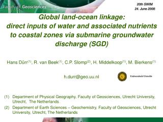 Global land-ocean linkage:  direct inputs of water and associated nutrients  to coastal zones via submarine groundwater