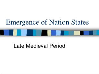 Emergence of Nation States