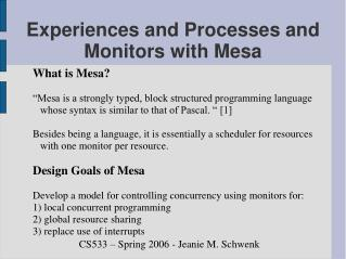 Experiences and Processes and Monitors with Mesa