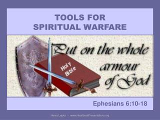 TOOLS FOR  SPIRITUAL WARFARE