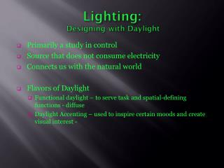 Lighting:  Designing with Daylight