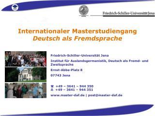 Friedrich-Schiller-Universität Jena Institut für Auslandsgermanistik, Deutsch als Fremd- und Zweitsprache Ernst-Abbe-Pl