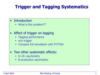 Trigger and Tagging Systematics