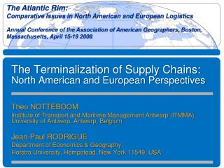 The  Terminalization  of Supply Chains: North American and European Perspectives