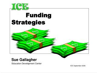 ICE  Funding Strategies
