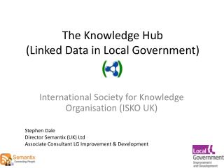 The Knowledge Hub (Linked Data in Local Government)