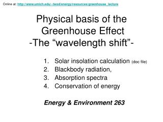 Physical basis of the  Greenhouse Effect -The  wavelength shift -