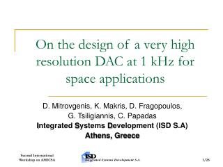 On the design of a very high resolution DAC at 1 kHz for space applications