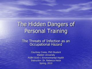 The Hidden Dangers of Personal Training
