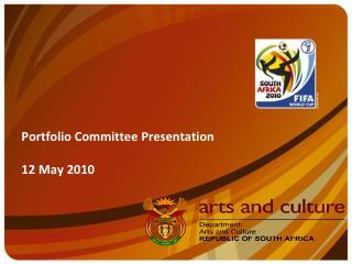 Portfolio Committee Presentation 12 May 2010