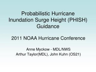 Probabilistic Hurricane Inundation Surge Height (PHISH) Guidance
