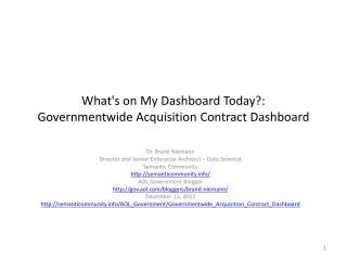 What's on My Dashboard Today ?: Governmentwide Acquisition Contract Dashboard