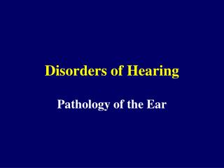 Disorders of Hearing