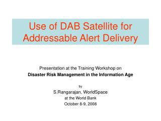 Use of DAB Satellite for Addressable Alert Delivery