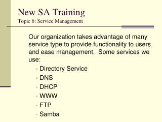 New SA Training Topic 6: Service Management