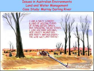 Issues in Australian Environments Land and Water Management Case Study: Murray Darling River