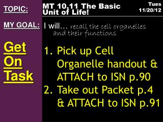 TOPIC: MY GOAL: Get  On  Task