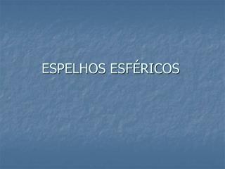 ESPELHOS ESF RICOS