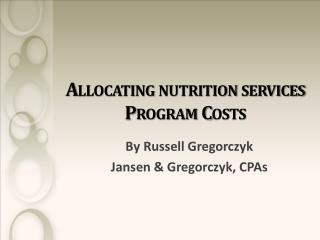 Allocating nutrition services Program Costs