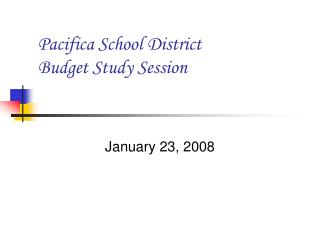 Pacifica School District Budget Study Session