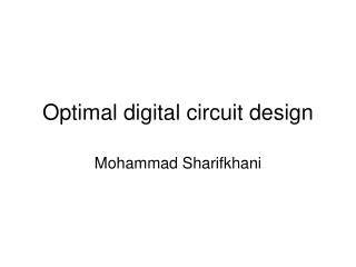 Optimal digital circuit design