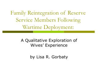 Family Reintegration of Reserve Service Members Following Wartime Deployment:
