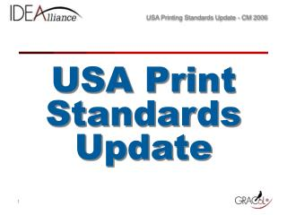 USA Print Standards Update