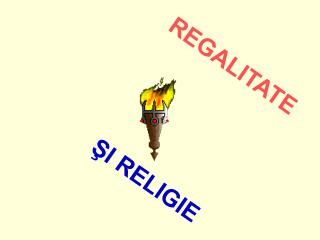 REGALITATE ?I RELIGIE