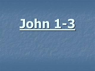 John 1-3