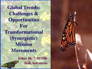 Global Trends: Challenges & Opportunities For Transformational (Synergistic) Mission Movements