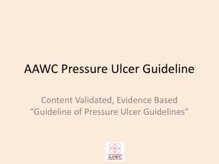 AAWC Pressure Ulcer Guideline