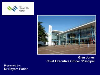 Glyn Jones Chief Executive Officer /Principal