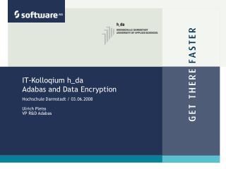 IT-Kolloqium h_da Adabas and Data Encryption