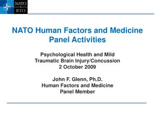 NATO Human Factors and Medicine Panel Activities Psychological Health and Mild  Traumatic Brain Injury/Concussion 2 Oct
