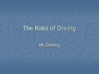The Risks of Driving