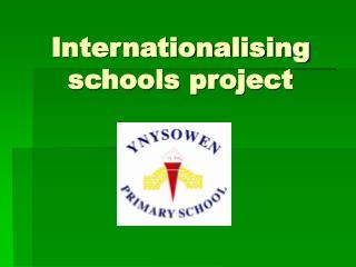 Internationalising schools project