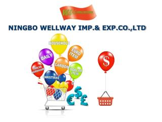 NINGBO WELLWAY IMP.& EXP.CO.,LTD
