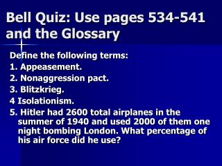 Bell Quiz: Use pages 534-541 and the Glossary