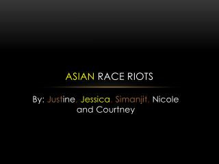 Asian  Race Riots
