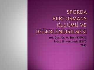 Sporda performans ölçümü ve değerlendirilmesi