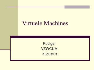 Virtuele Machines