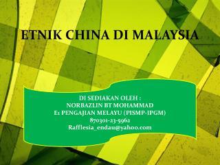 ETNIK CHINA DI MALAYSIA