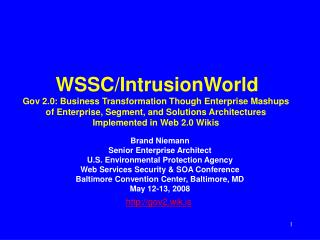 Brand Niemann Senior Enterprise Architect U.S. Environmental Protection Agency Web Services Security & SOA Conference
