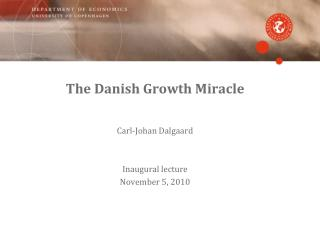 The Danish  Growth Miracle