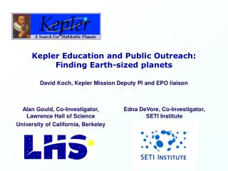 Kepler Education and Public Outreach:  Finding Earth-sized planets