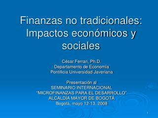 Finanzas no tradicionales:  Impactos económicos y sociales