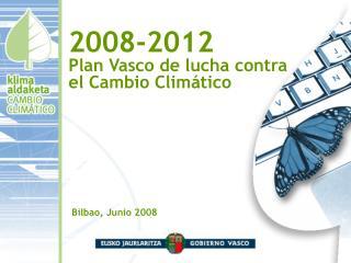 2008-2012 Plan Vasco de lucha contra el Cambio Climático