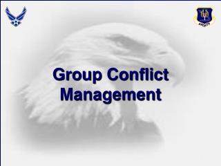 Group Conflict Management