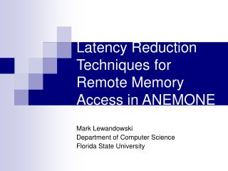 Latency Reduction Techniques for Remote Memory Access in ANEMONE