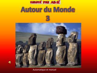 Autour du Monde 3